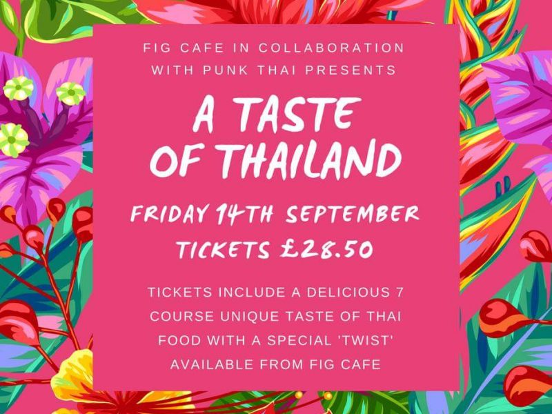 Taste of Thailand at Fig Cafe