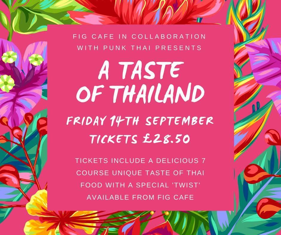 Taste of Thailand at Fig Cafe
